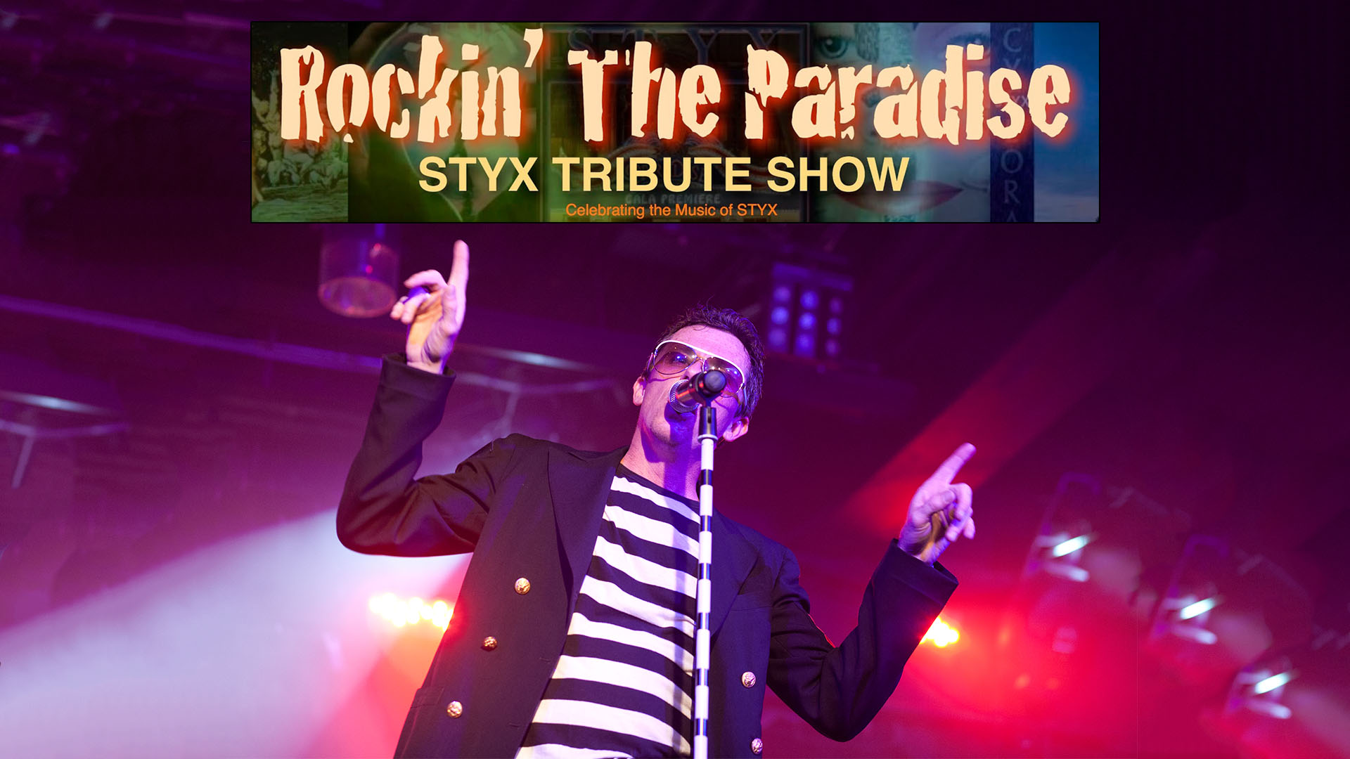 Rockin' The Paradise: Styx Tribute Show